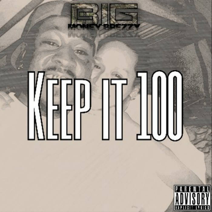 Keep It 100 cover art