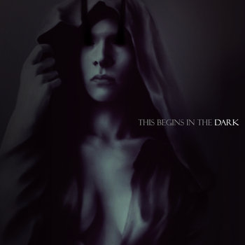 This Begins in the Dark cover art