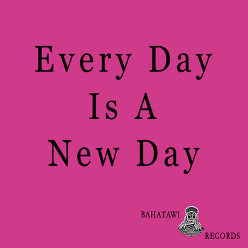 Every Day Is A New Day Riddim cover art