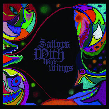 SAILORS WITH WAX WINGS cover art