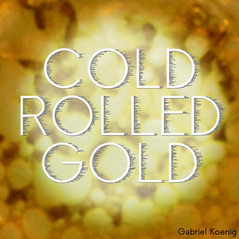 Cold Rolled Gold cover art