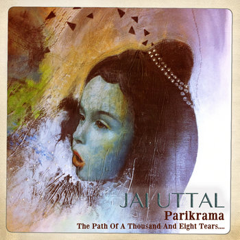 Parikrama - The Path Of A Thousand And Eight Tears.... cover art