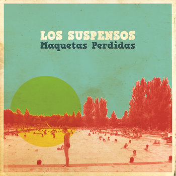 Los Suspensos: Maquetas Perdidas cover art