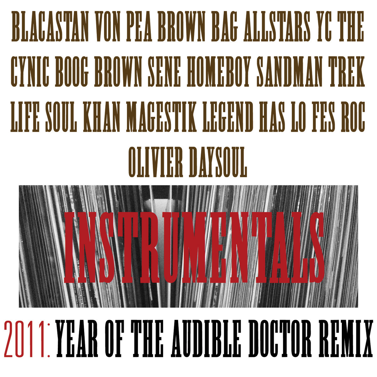 http://store.audibledoctor.com/album/2011-year-of-the-audible-doctor-remix-instrumentals