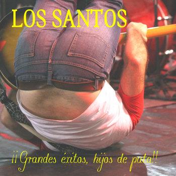 ¡¡Grandes éxitos, hijos de puta!! cover art
