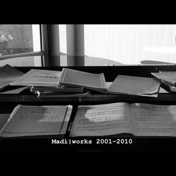 Madì   Works  2001/2010 cover art