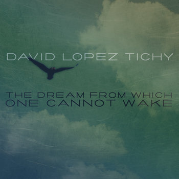 The Dream From Which One Cannot Wake cover art