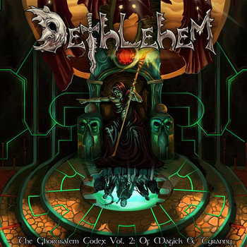 The Ghorusalem Codex, Vol. 2: Of Magick & Tyranny cover art