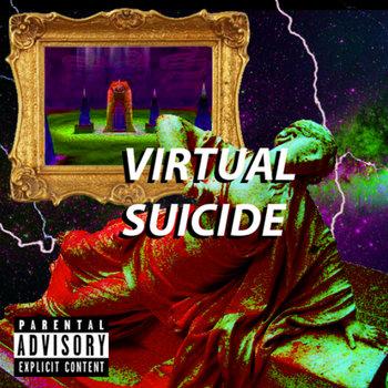 VIRTUAL SUICIDE cover art