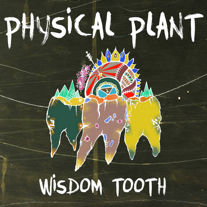 Wisdom Tooth cover art
