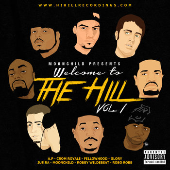 Moonchild Presents: Welcome to the Hill Vol. 1 (2013) cover art