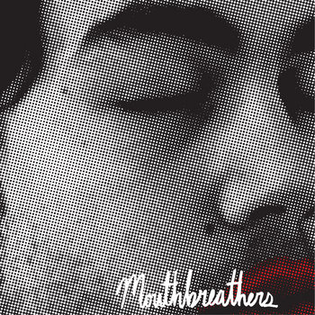 "MOUTHBREATHERS ""Nowhere"" EP cover art"