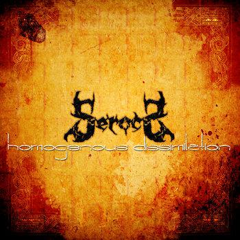Serocs - Homogenous Dissimilation [demo] (2009)