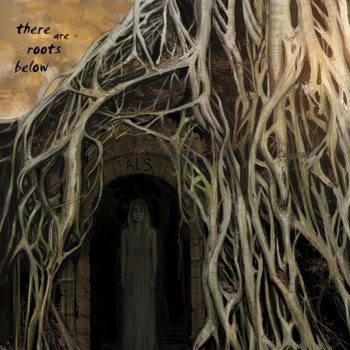 There Are Roots Below cover art