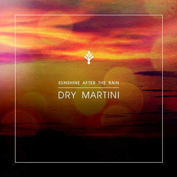 Dry Martini - Sunshine After The Rain cover art