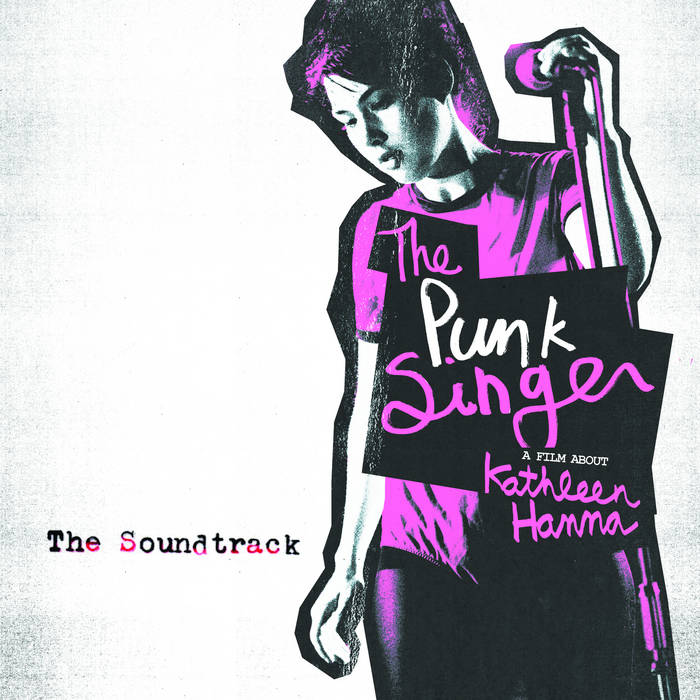 The Punk Singer soundtrack cover art