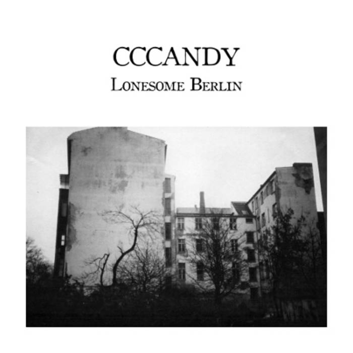 CCCANDY - Lonesome Berlin cover art