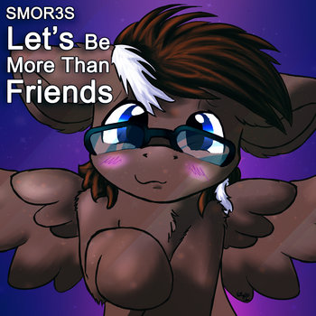 SMOR3S - Let's Be More Than Friends cover art