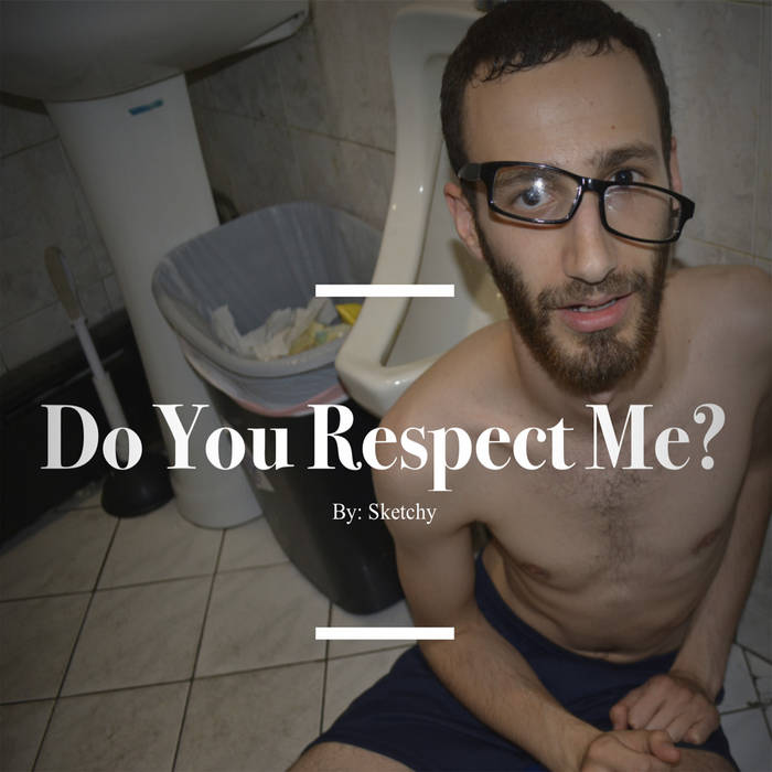 Do You Respect Me? cover art