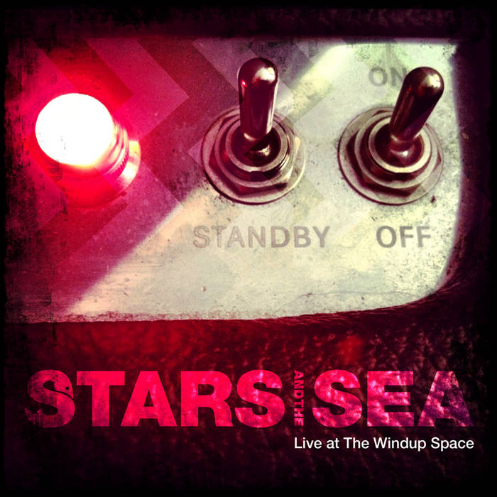 Stars and The Sea Live at The Windup Space cover art