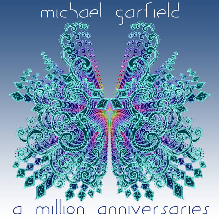 A Million Anniversaries: Cyberacoustic Guitar for Lovemaking cover art