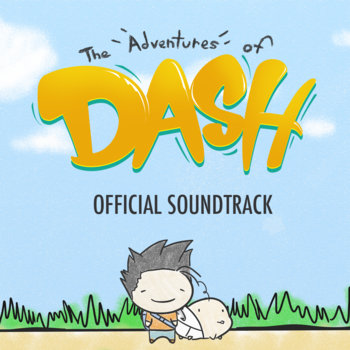 The Adventures of Dash Advance Preview EP cover art