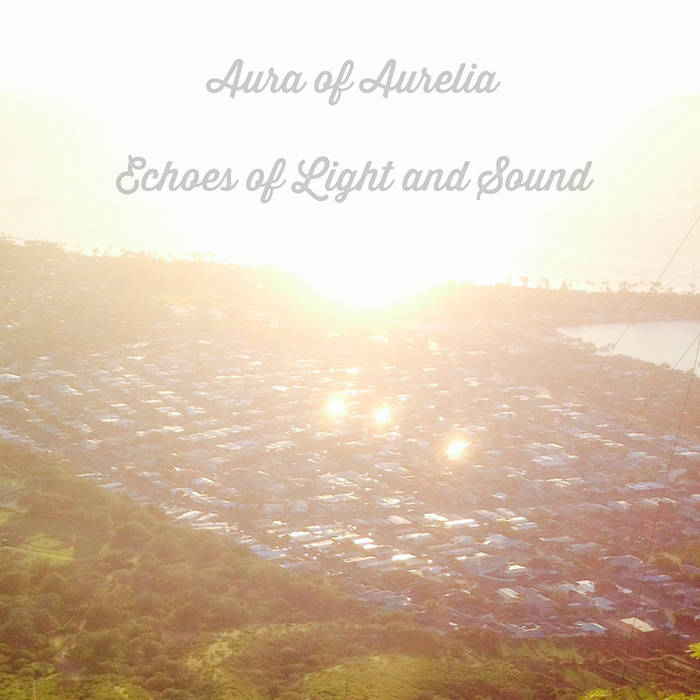 Echoes of Light and Sound cover art
