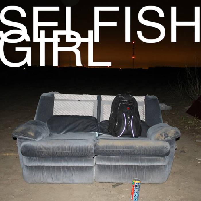 Selfish Girl cover art