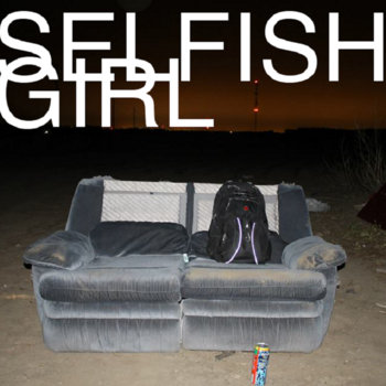 Selfish Girl cover art