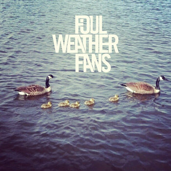 Foul Weather Fans--EP cover art