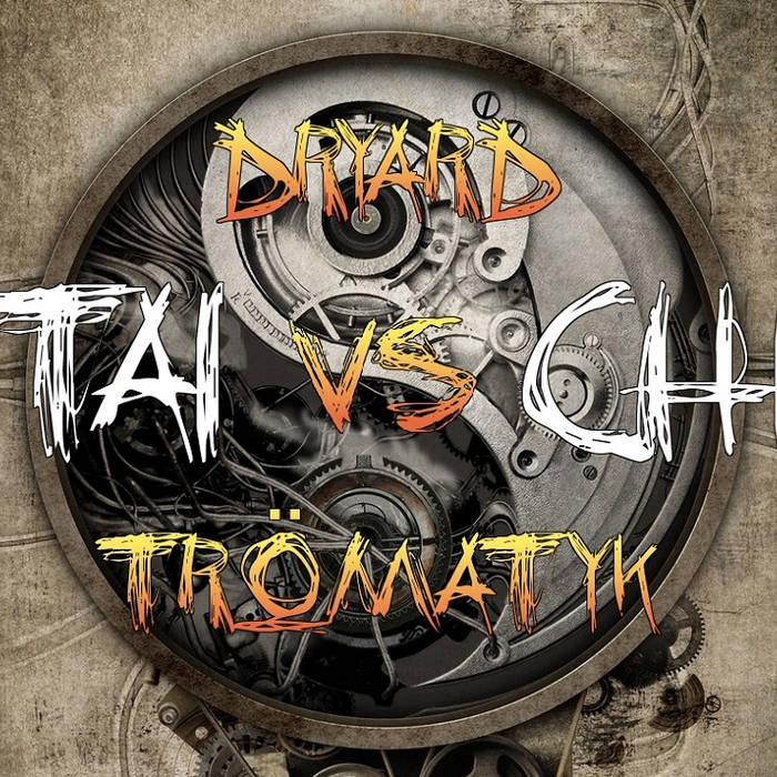 Dryard Vs Trömatyk - Taï Chi cover art