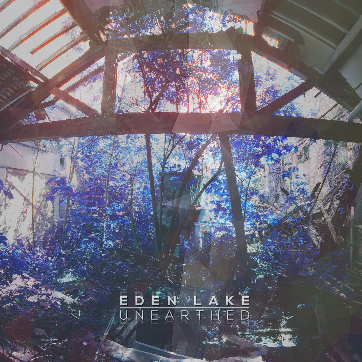Eden Lake - Unearthed [single] (2015)