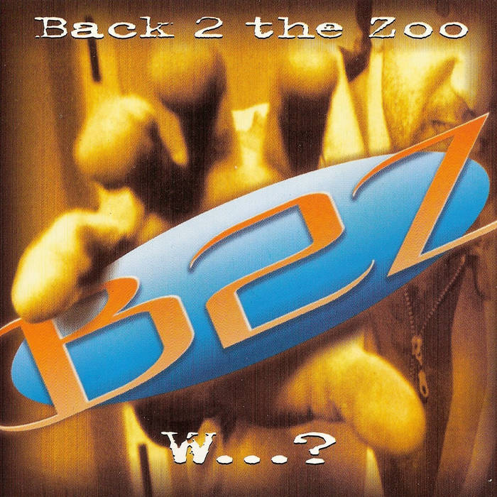 BACK 2 THE ZOO - W...? cover art