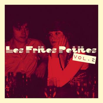Les Frites Petites Vol 2 cover art