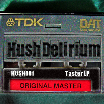 Hush Delirium - The Taster LP cover art