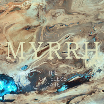 The Gateless Gate - Myrrh Cover