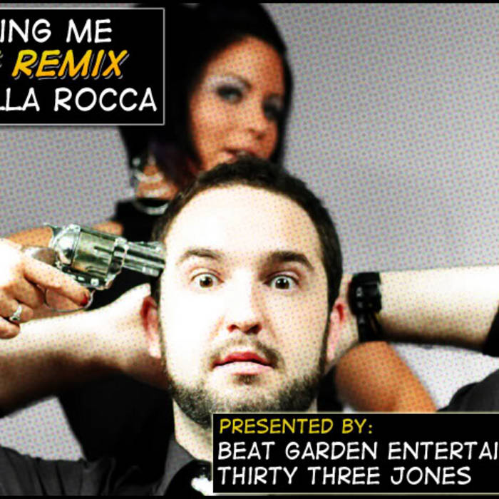 33 Jones Presents: Bring Me the Remix of Zilla Rocca cover art