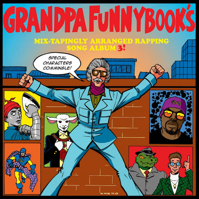 Grandpa Funnybook's Mix-Tapingly Arranged Rapping Song Album 3! cover art