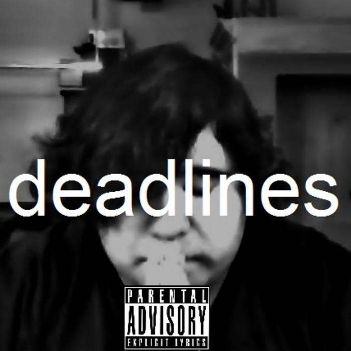 Deadlines - EP cover art