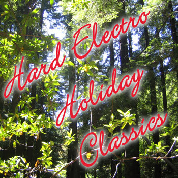 Hard Electro Holiday Classics cover art