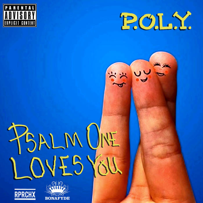 P.O.L.Y. (Psalm One Loves You) cover art