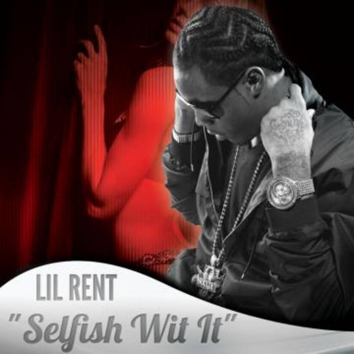 Selfish Wit It ft. Battlefield Pierre cover art