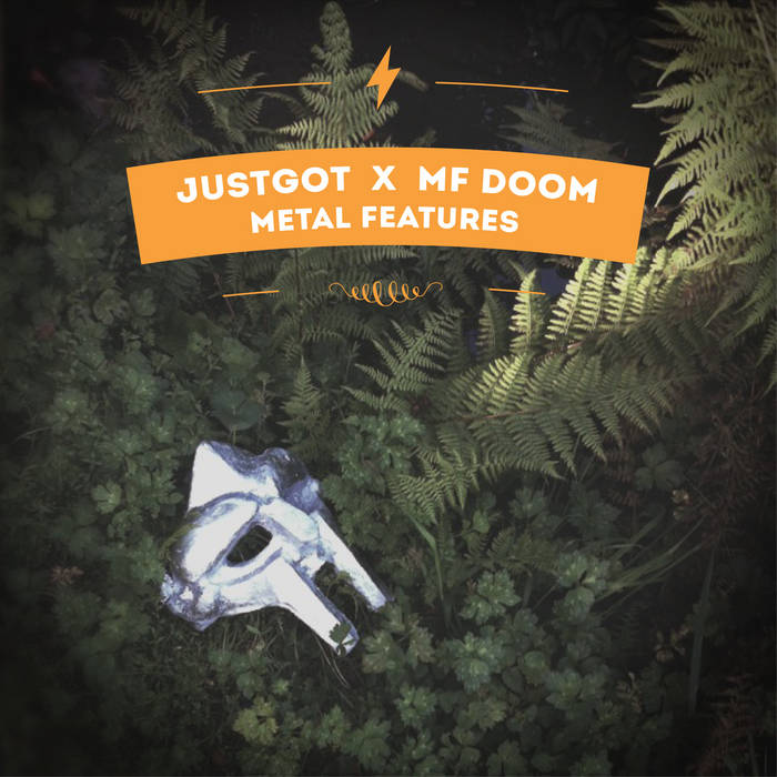 JustGot x MF Doom - Metal Features cover art