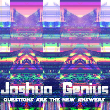 Questions Are The New Answers cover art