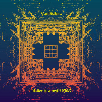 Matter is a myth RMX cover art