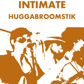 Intimate Huggabroomstik cover art