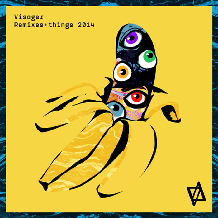 Visager: Remixes and Things 2014 cover art