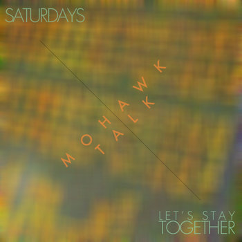 Saturdays / Let's Stay Together cover art