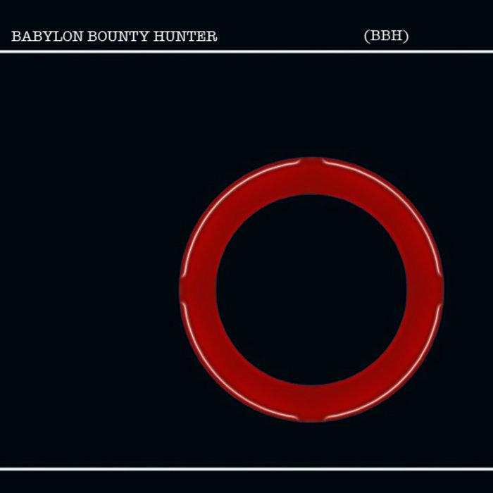 Babylon Bounty Hunter single cover art