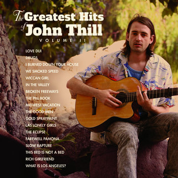 The Greatest Hits of John Thill : Volume II cover art